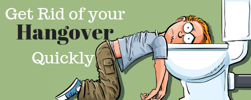 Get rid of your hangover
