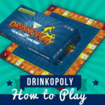 Drinkopoly drinking board game