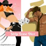 Play Our Sizzling Strip Tease Dice Drinking Game for Couples